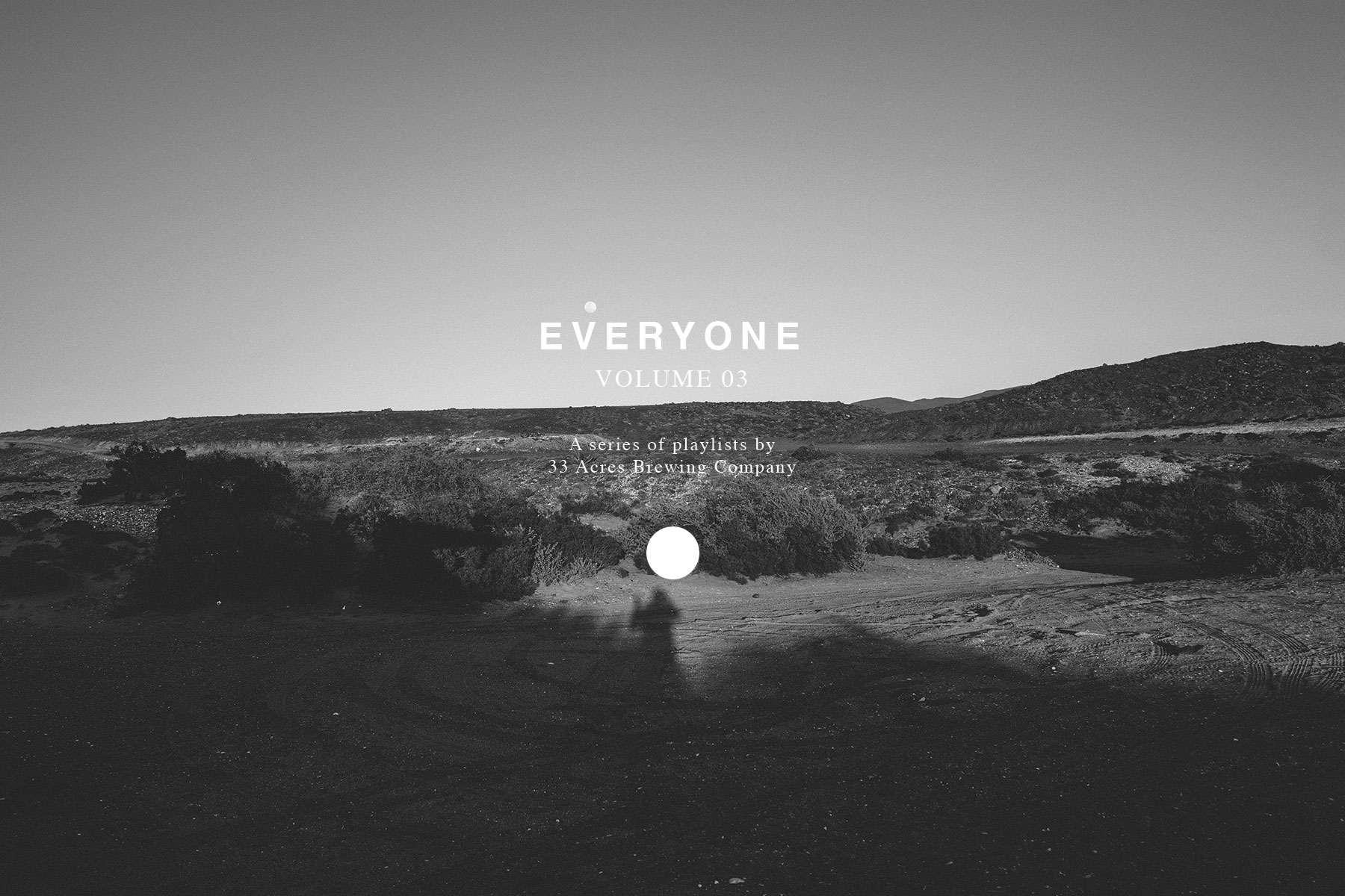 33 Acres – Volume 3 – Everyone