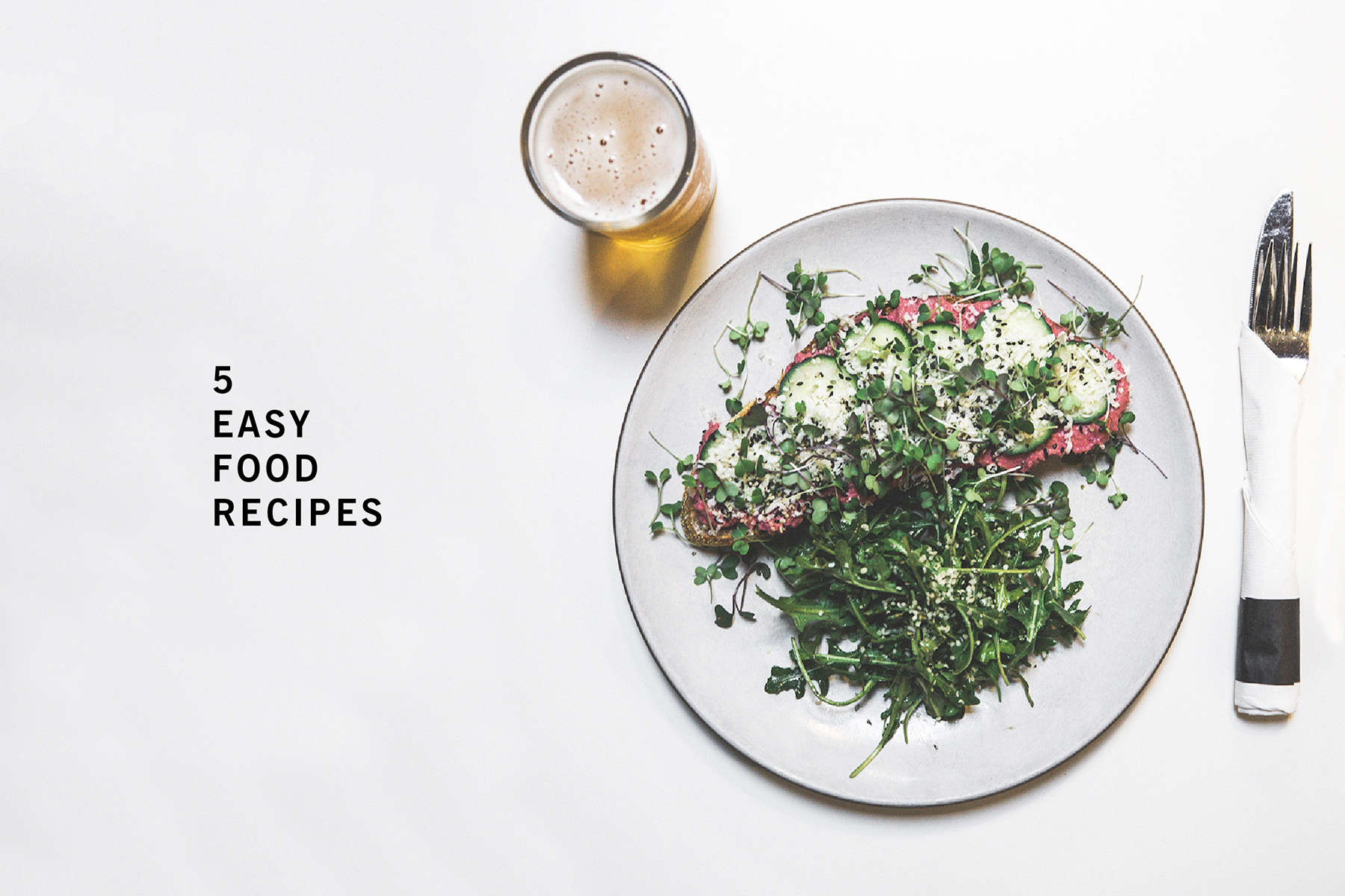 33 Recommends : 5 easy food recipes