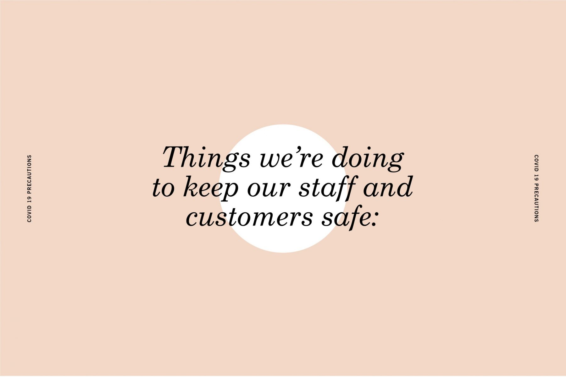 STAFF & CUSTOMER SAFETY