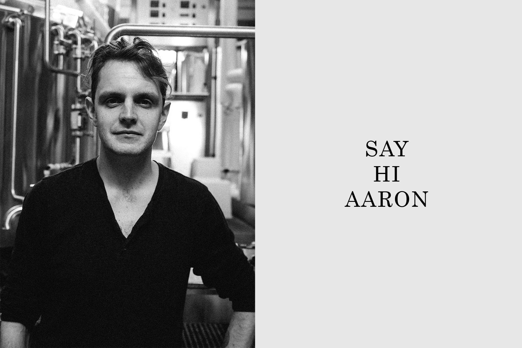 Say Hi Aaron